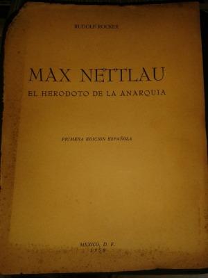 max-nettlau-el-herodoto-dile-anarquia-rudolf-rocker-250901-MLA20434319061_092015-F