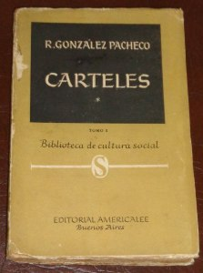 rodolfo-gonzalez-pacheco-carteles-tomo-i-1956-anarquismo-357511-MLA20595778038_022016-F
