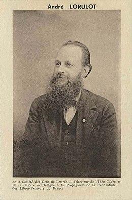 André Lorulot, nacido Georges André Roulot (Vida y obra)